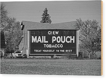 Wood Print featuring the photograph Mail Pouch Tobacco In Black And White by Michiale Schneider