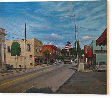 Main Street Clayton Nc Wood Print by Doug Strickland