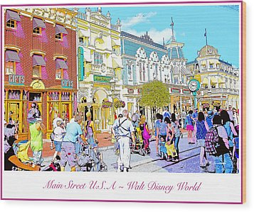Main Street Usa Walt Disney World Poster Print Wood Print by A Gurmankin