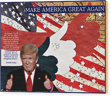 Wood Print featuring the digital art Make America Great Again - President Donald Trump by Glenn McCarthy Art and Photography