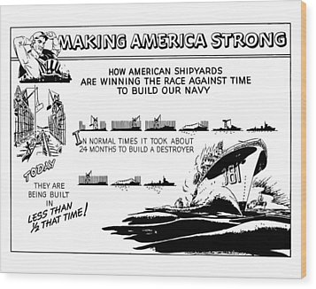 Making America Strong Ww2 Cartoon Wood Print by War Is Hell Store