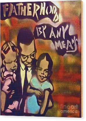 Malcolm X Fatherhood 2 Wood Print by Tony B Conscious