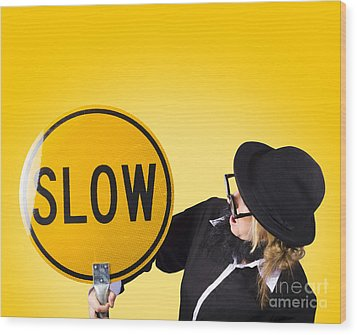 Man Holding Slow Sign During Adverse Conditions Wood Print by Jorgo Photography - Wall Art Gallery