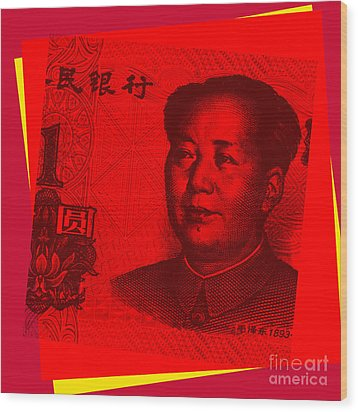 Wood Print featuring the digital art Mao Zedong Pop Art - One Yuan Banknote by Jean luc Comperat