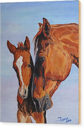 Mare And Foal Wood Print by Jana Goode
