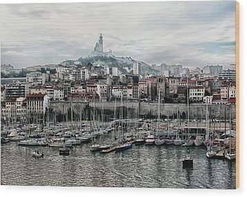 Marseilles France Harbor Wood Print by Alan Toepfer