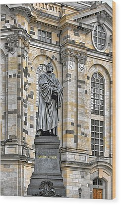 Martin Luther Monument Dresden Wood Print by Christine Till