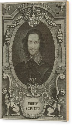 Matthew Mcconaughey   Wood Print