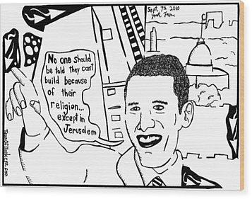 Maze Cartoon Of Obama On Building Ground Zero Mosque And Jerusalem Wood Print by Yonatan Frimer Maze Artist