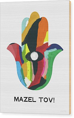 Wood Print featuring the mixed media Mazel Tov Hamsa- Art By Linda Woods by Linda Woods