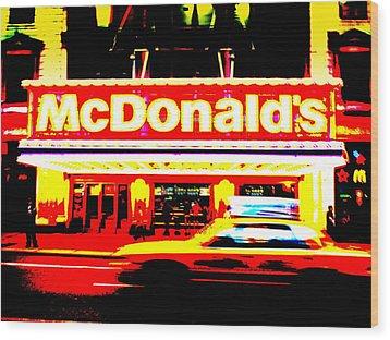 Mc Donalds On Broadway  Wood Print by Funkpix Photo Hunter