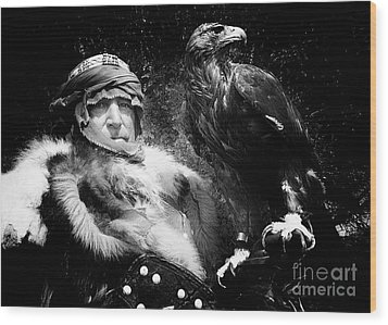 Wood Print featuring the photograph Medieval Fair Barbarian And Golden Eagle by Bob Christopher