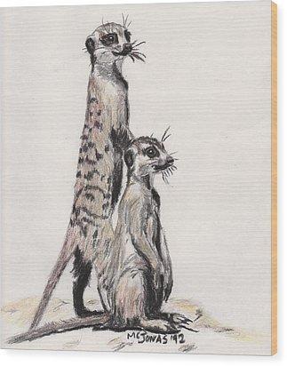 Meerkats Wood Print by Marqueta Graham