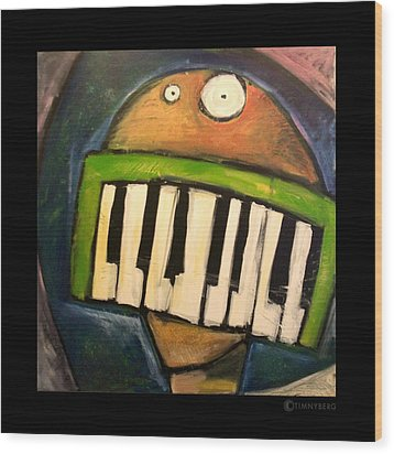 Melodica Mouth Wood Print by Tim Nyberg
