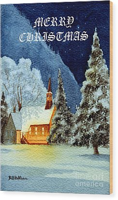 Wood Print featuring the painting Merry Christmas Card Yosemite Valley Chapel by Bill Holkham