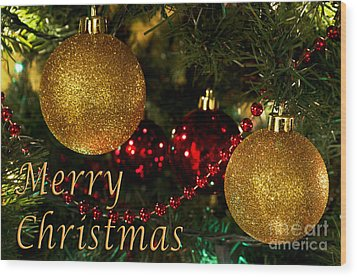 Merry Christmas With Gold Ball Ornaments Wood Print