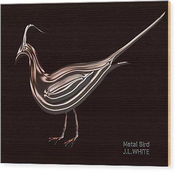 Metal Bird Wood Print by Jerry White