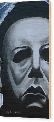 Wood Print featuring the painting Michael Myers Up Close And Personal by Al  Molina