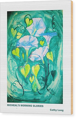 Micheal's Morning Glories Wood Print by Cathy Long