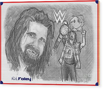 Mick Foley Wood Print by Chris  DelVecchio