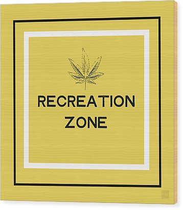 Wood Print featuring the mixed media Modern Recreation Zone Sign- Art By Linda Woods by Linda Woods