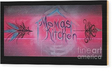 Momma's Kitchen  Wood Print