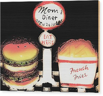 Mom's Diner - Open 24 Hours Wood Print by Steve Ohlsen