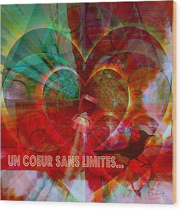 Mon Coeur - My Heart Wood Print by Fania Simon