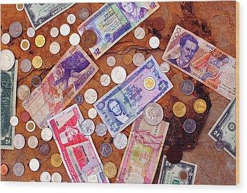 Money From Around The World Wood Print by Thomas R Fletcher