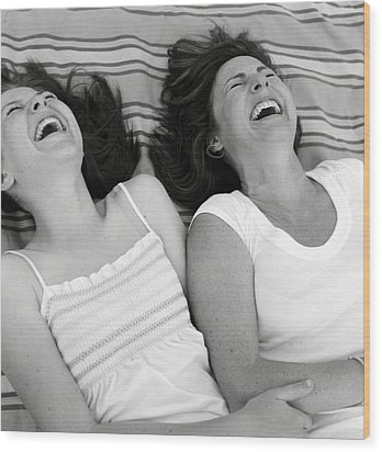 Mother And Daughter Laughing Wood Print by Michelle Quance