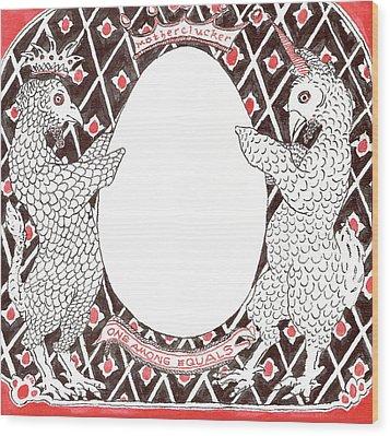 Motherclucker Crest Wood Print