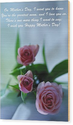 Wood Print featuring the photograph Mother's Day Card 1 by Michael Cummings