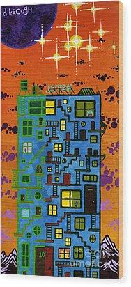 Move'n On Up Wood Print by Dan Keough