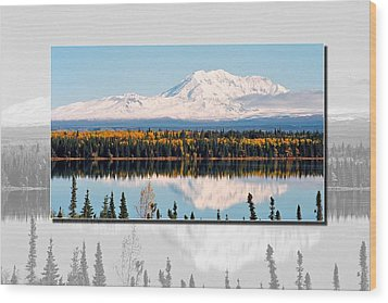 Wood Print featuring the photograph Mt. Drum - Alaska by Juergen Weiss