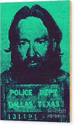 Mugshot Willie Nelson P28 Wood Print by Wingsdomain Art and Photography