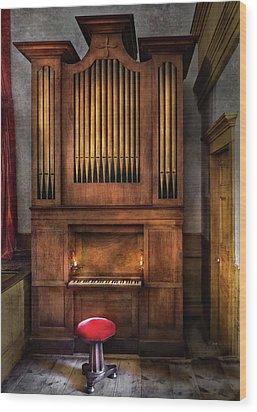 Music - Organist - What A Big Organ You Have  Wood Print by Mike Savad