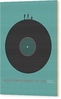 Music Is An Outburst Of The Soul Poster Wood Print by Naxart Studio