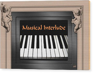 Musical Interlude Wood Print by Will Borden