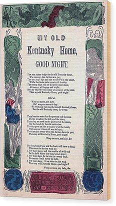 My Old Kentucky Home, Good Night Wood Print by Everett