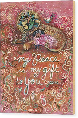 My Peace Is My Gift Wood Print