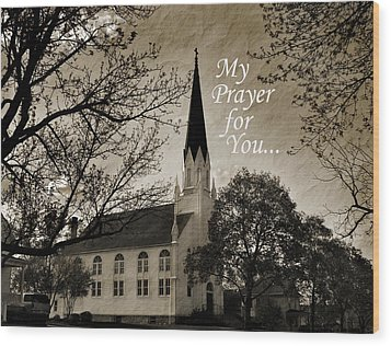 Wood Print featuring the photograph My Prayer For You by Joanne Coyle