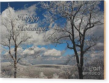 My Sunday Happy Holidays Card Wood Print by Lois Bryan