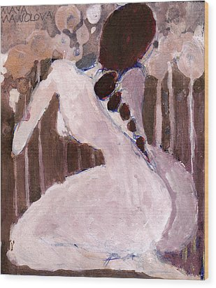 Wood Print featuring the painting Naked Dream by Maya Manolova