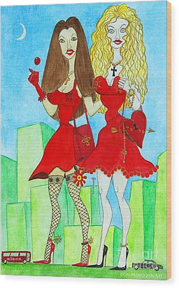 Nancy And Nicole Going Out At Night Wood Print by Don Pedro De Gracia