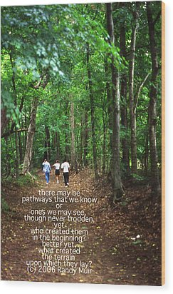 Natchez Trace Walkers With Poem Wood Print by Randy Muir