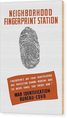 Neighborhood Fingerprint Station Wood Print by War Is Hell Store