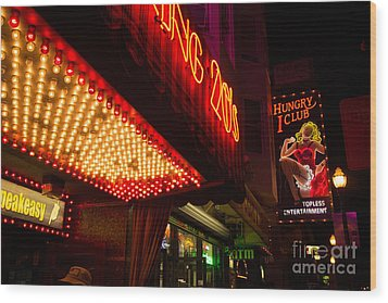 Wood Print featuring the photograph Neon Signs At Night In North Beach San Francisco With Light Bulb Awning by Jason Rosette