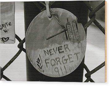 Never Forget Wood Print by Jerry Patterson
