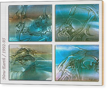 New Earth 1992-95 Wood Print