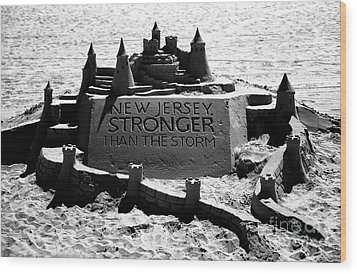 New Jersey Stronger Than Storm Wood Print by John Rizzuto